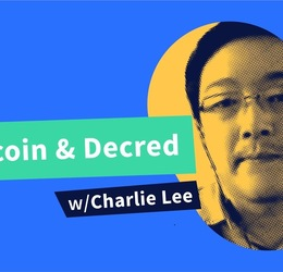 Decred Assembly - Ep9 - Litecoin, Decred and More w/ Charlie Lee