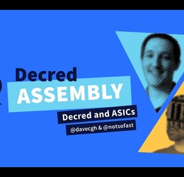 Decred Assembly - Ep15 - Decred and ASICs