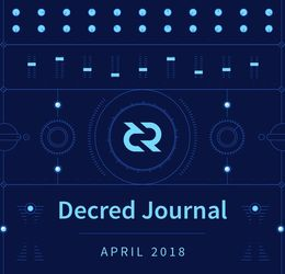 Decred Journal - April 2018